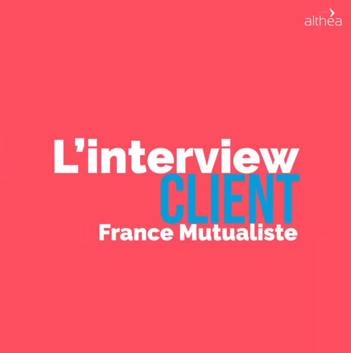 L'interview CLIENT : France Mutualiste